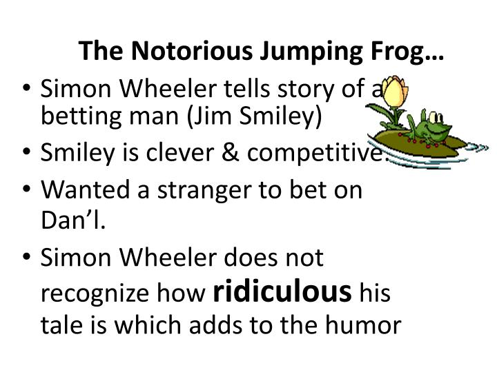The Notorious Jumping Frog…