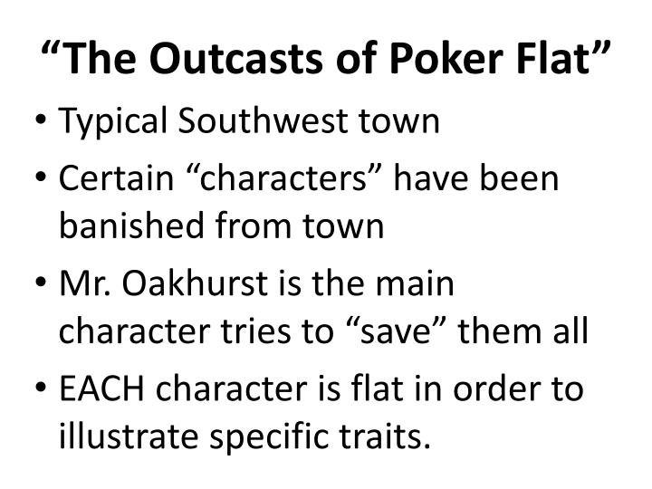"""The Outcasts of Poker Flat"""