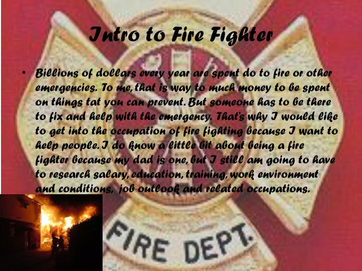 Intro to fire fighter