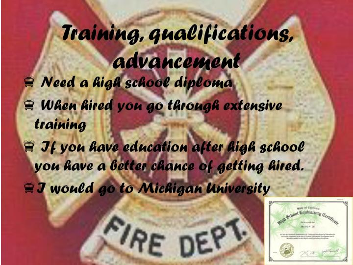 Training, qualifications, advancement