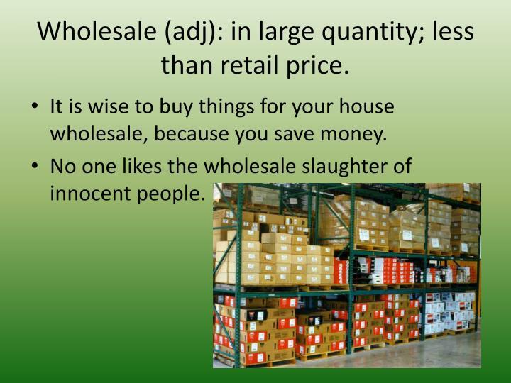 Wholesale (