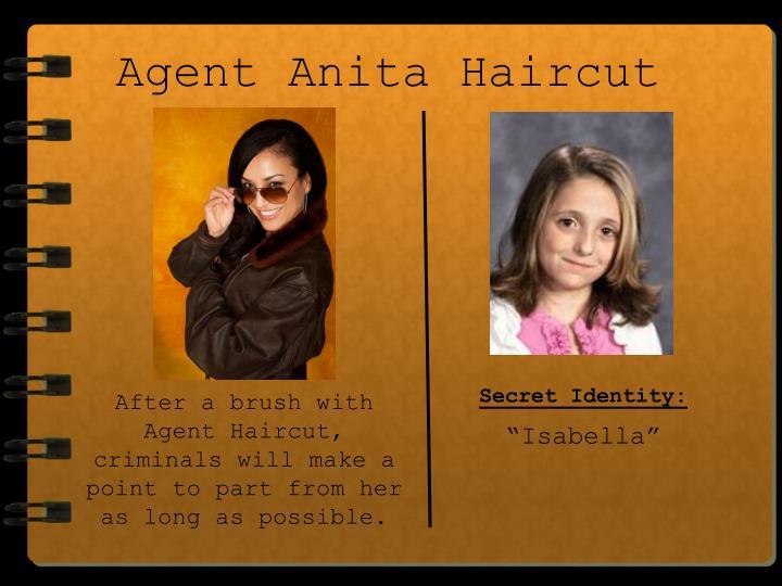 Agent Anita Haircut