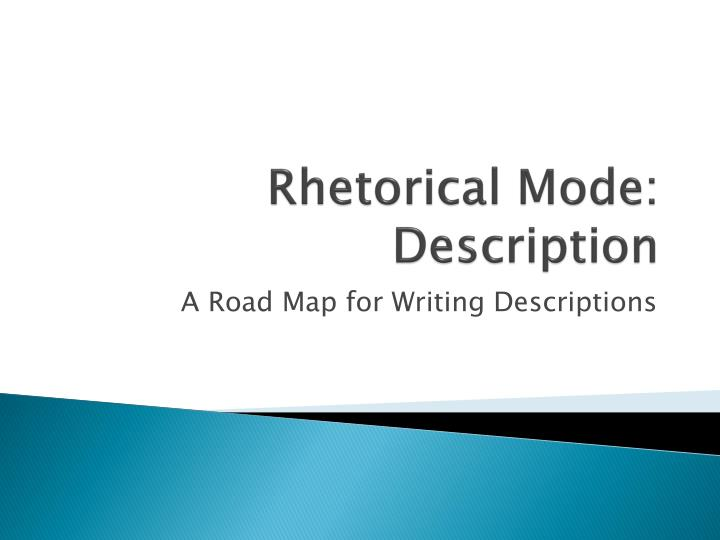 Rhetorical mode description