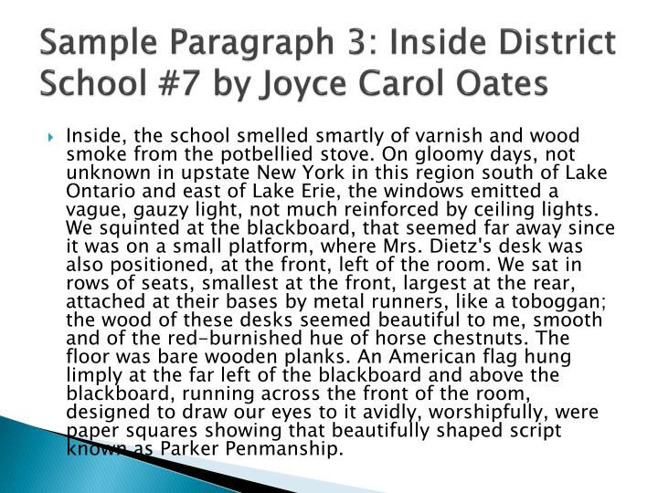 Sample Paragraph 3: Inside District School #7 by Joyce Carol Oates