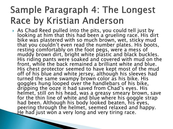 Sample Paragraph 4: The Longest Race by