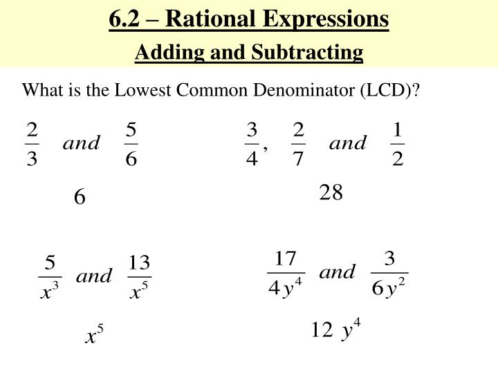 6.2 – Rational Expressions