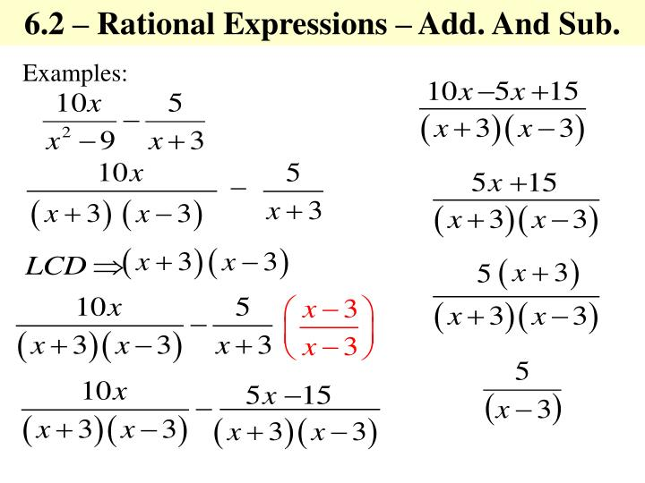 6.2 – Rational Expressions – Add. And Sub.