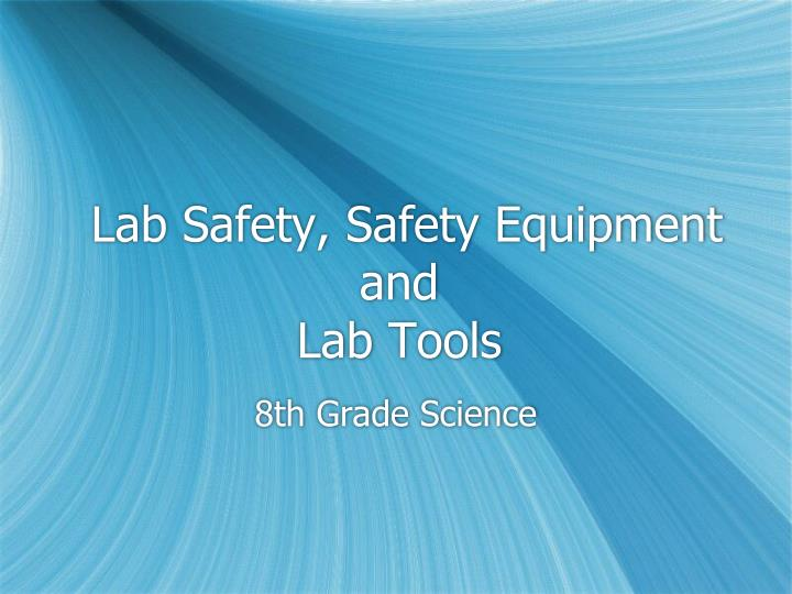 Lab Safety, Safety Equipment