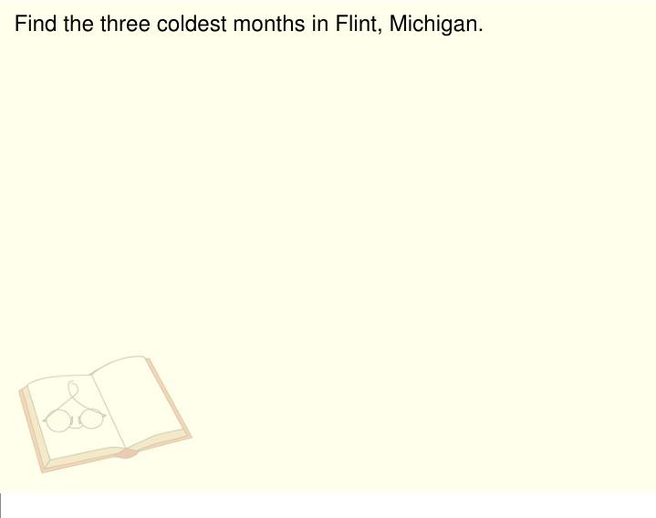 Find the three coldest months in Flint, Michigan.