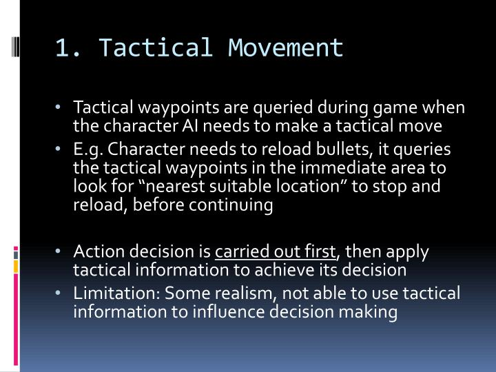 1. Tactical Movement