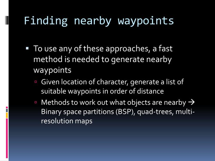 Finding nearby waypoints