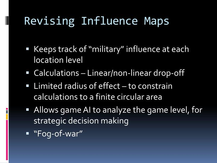 Revising Influence Maps