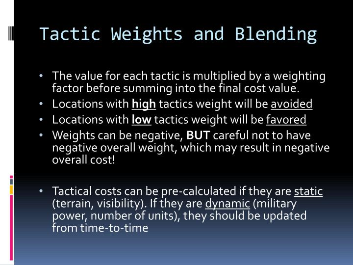 Tactic Weights and Blending
