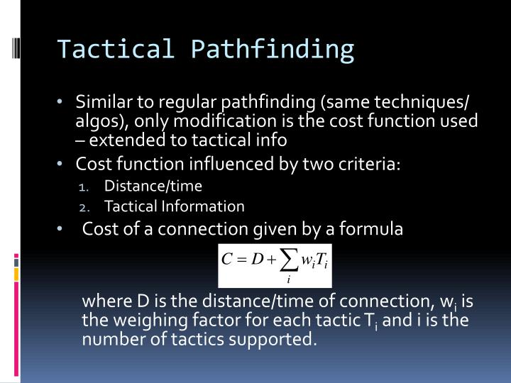 Tactical Pathfinding