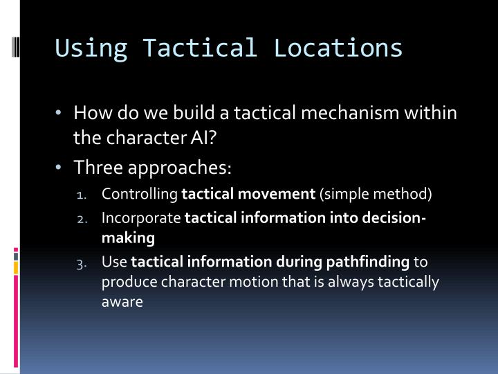 Using Tactical Locations