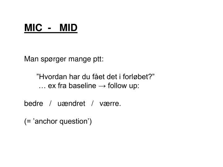 MIC  -   MID