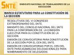 marco estatutario para la constituci n de la secci n