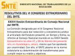 resolutivos del vi congreso extraordinario del snte
