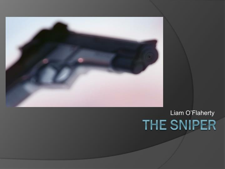 in the short story the sniper