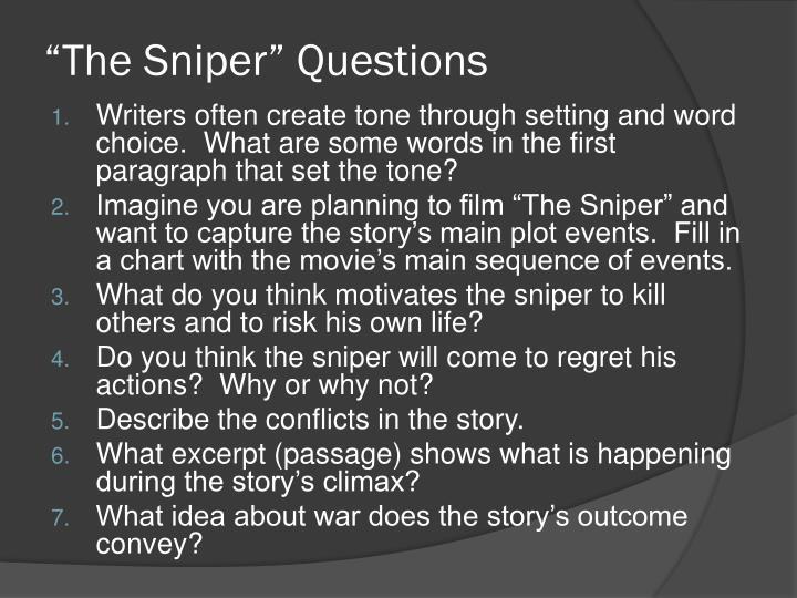 """The Sniper"" Questions"
