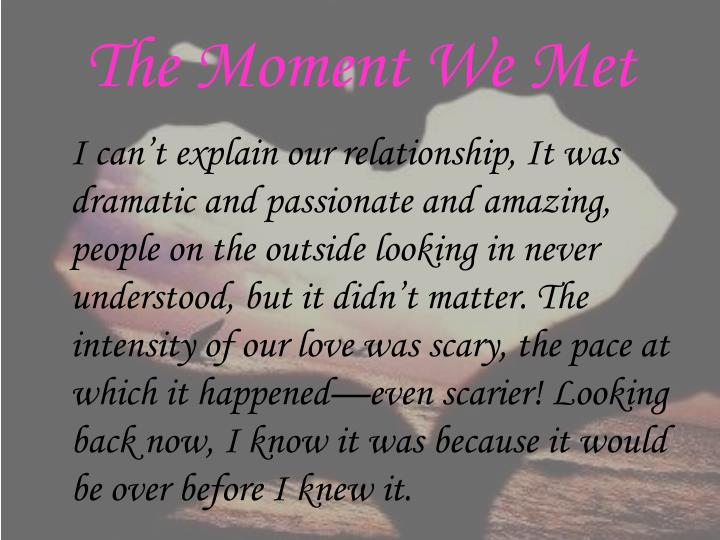 The Moment We Met