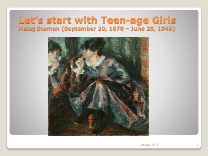 Let's start with Teen-age Girls