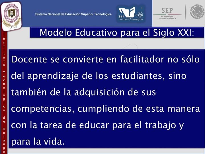 Modelo Educativo para el Siglo XXI: