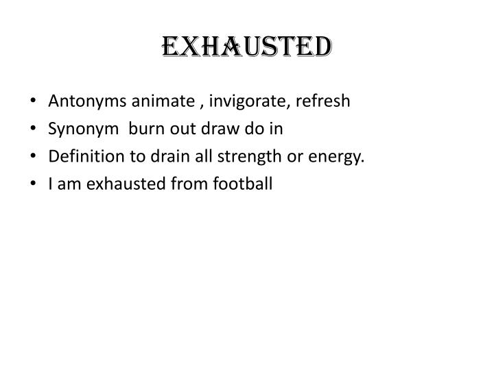 Exhausted1