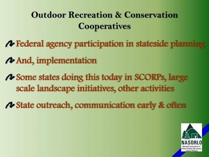 Outdoor Recreation & Conservation Cooperatives