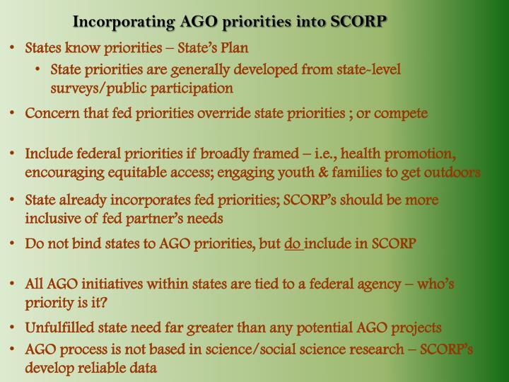 Incorporating AGO priorities into SCORP