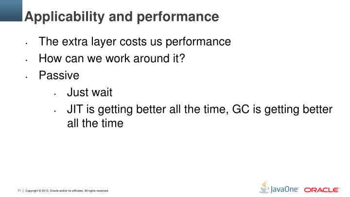 Applicability and performance