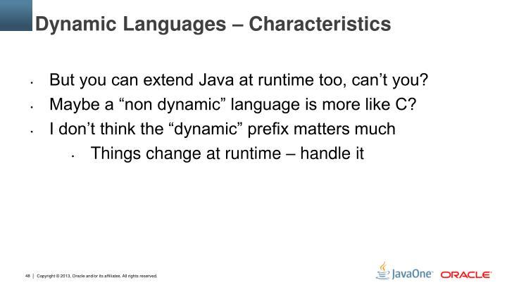 Dynamic Languages –