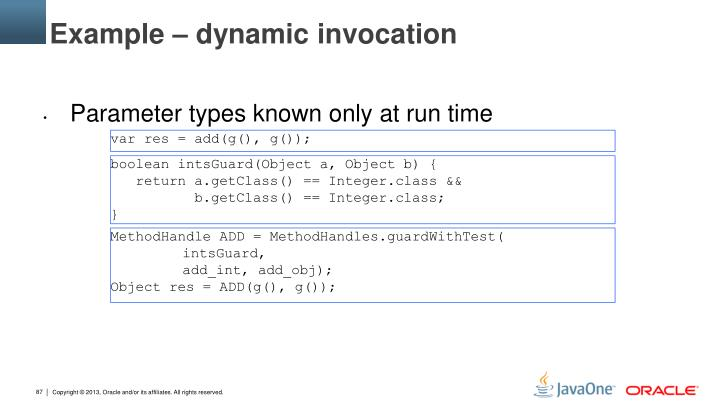Example – dynamic invocation