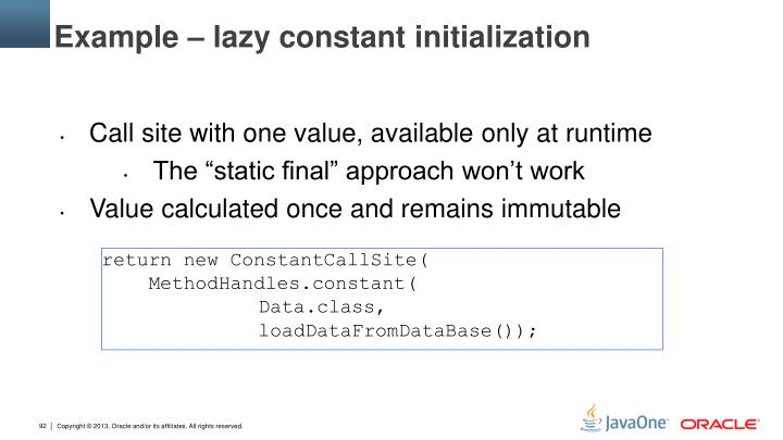 Example – lazy constant initialization