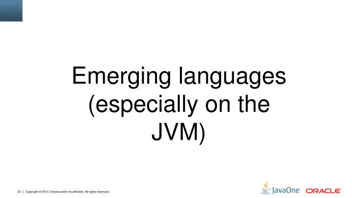 Emerging languages (especially on the JVM)