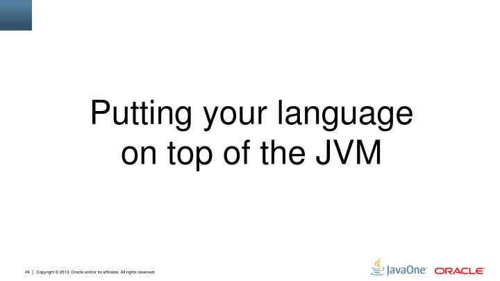 Putting your language on top of the JVM