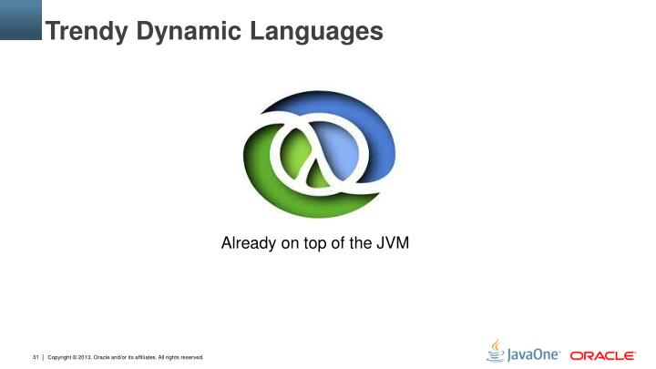Trendy Dynamic Languages