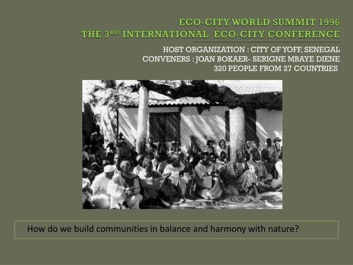 Eco city world summit 1996 the 3 rd international eco city confer e nce