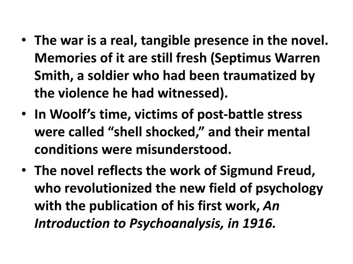The war is a real, tangible presence in the novel. Memories of it are still fresh (
