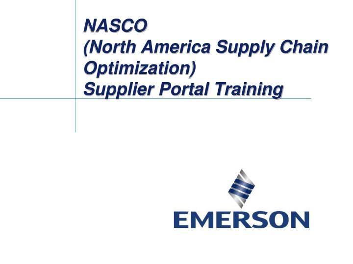 Nasco north america supply chain optimization supplier portal training