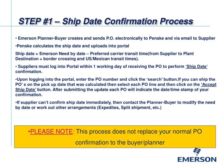 STEP #1 – Ship Date Confirmation Process