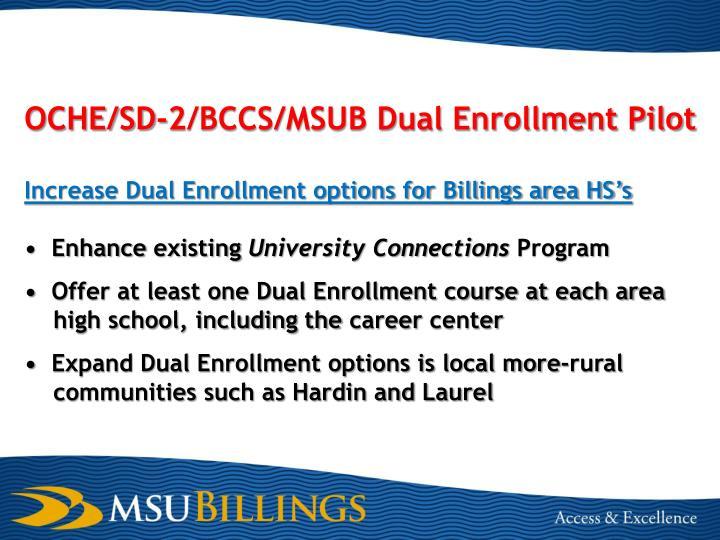 OCHE/SD-2/BCCS/MSUB Dual Enrollment Pilot