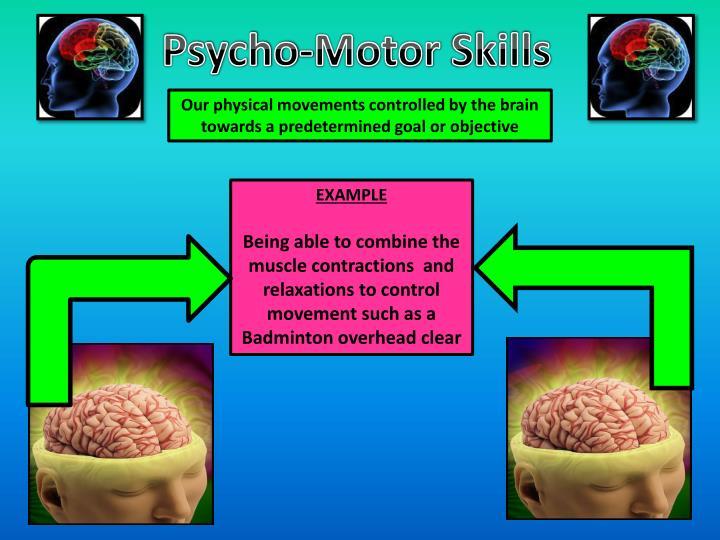 Psycho-Motor