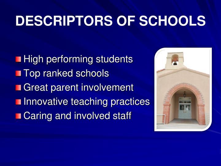 DESCRIPTORS OF SCHOOLS