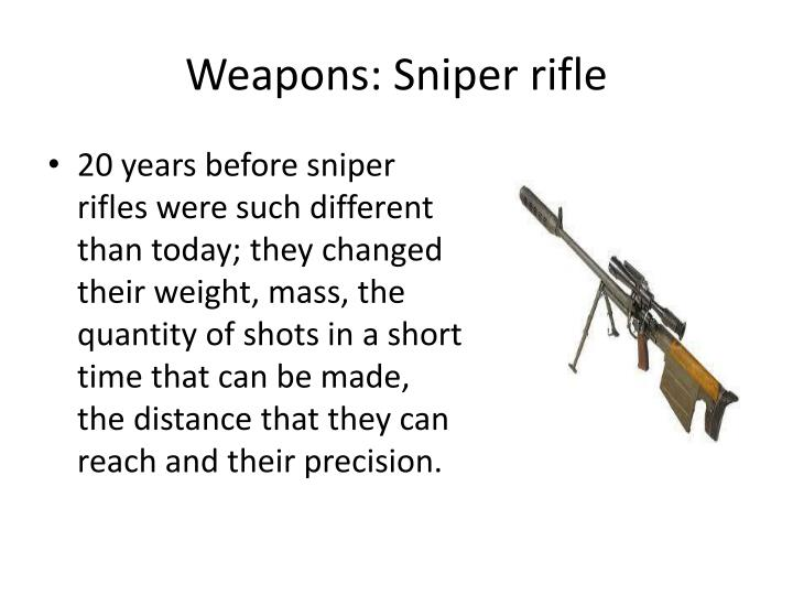 Weapons sniper rifle