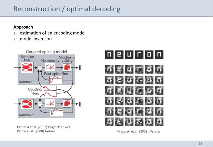 Reconstruction / optimal decoding