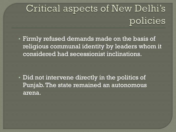 Critical aspects of New Delhi's policies