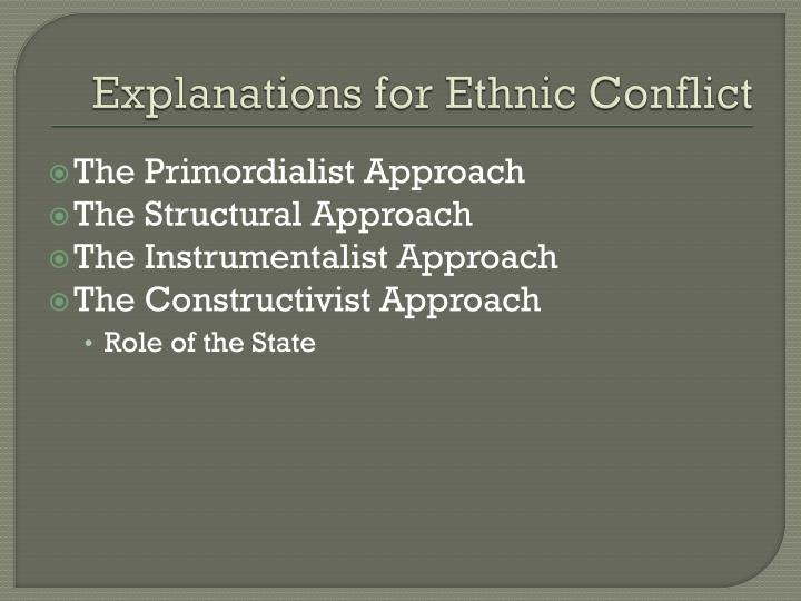 Explanations for Ethnic Conflict
