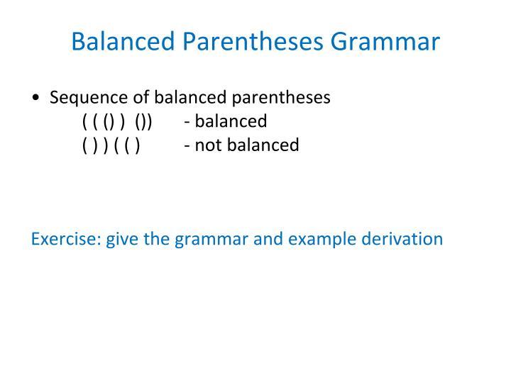 Balanced Parentheses Grammar