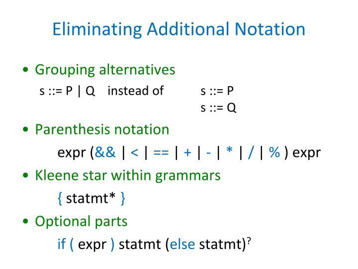 Eliminating Additional Notation
